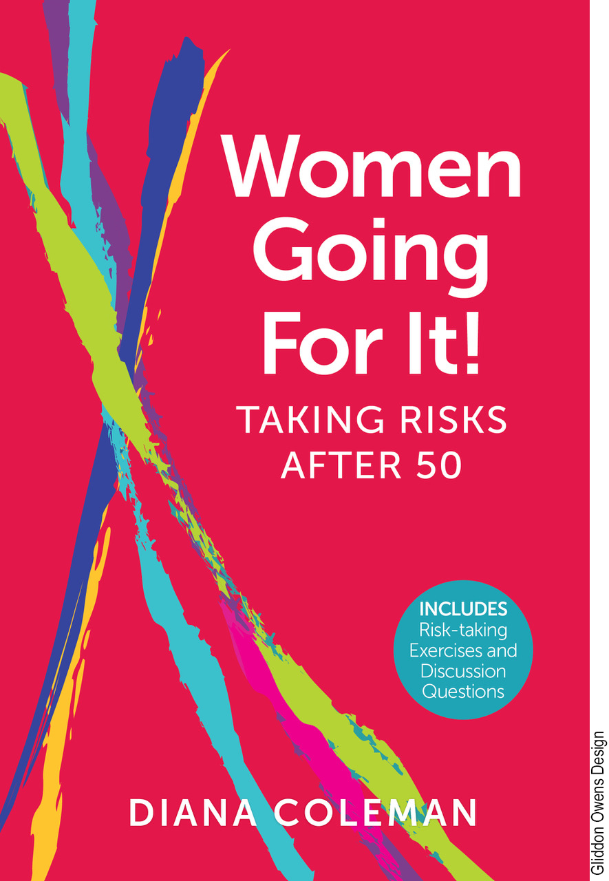 Women Going For It! Taking Risks After 50